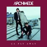 ARCHIMEDE - Ca Fly Away